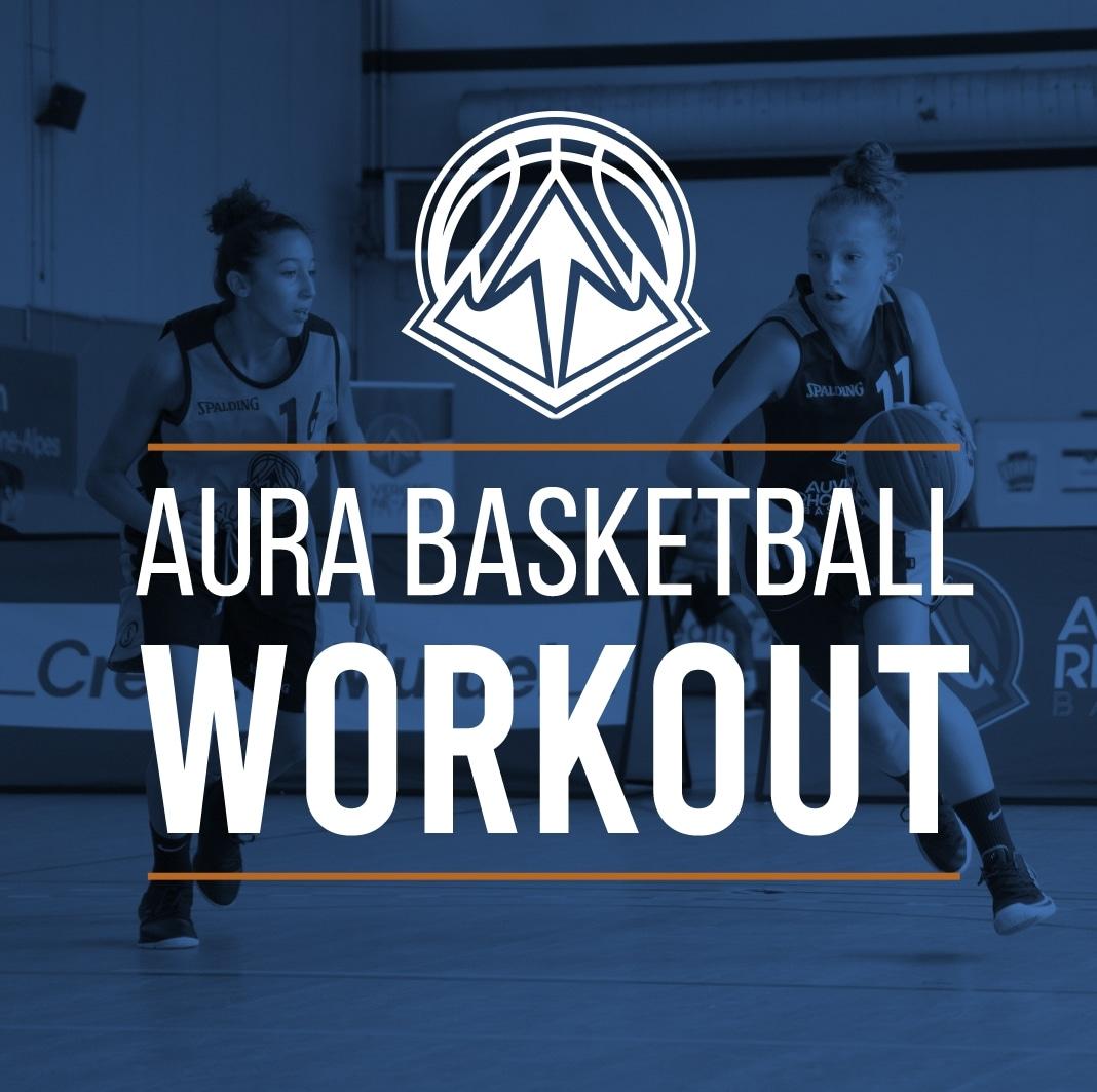 AuRA Basketball Workout – Saison 2